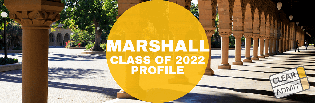 Usc 2022 Academic Calendar.Usc Marshall Mba Class Of 2022 Profile Clear Admit