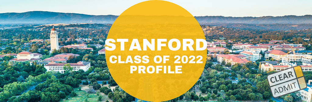 Stanford Calendar 2022.Stanford Mba Class Profile Successful Efforts In Diversity Clear Admit