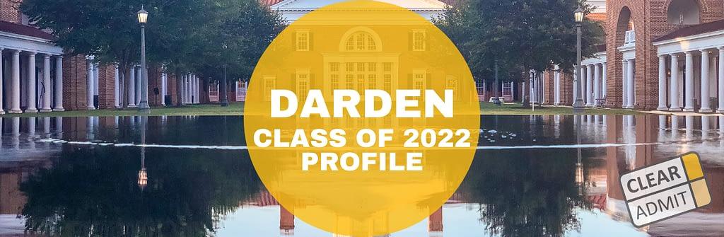 Uva 2022 Calendar.Uva Darden Class Profile Mba Class Of 2022 Clear Admit