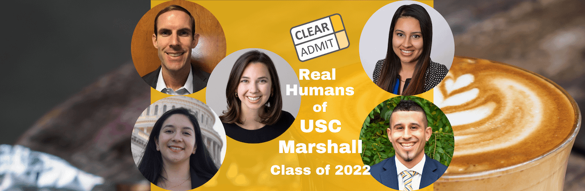 Usc Calendar 2022.Real Humans Of Usc Marshall Mba Class Of 2022 Clear Admit