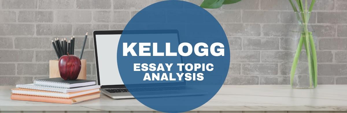 Kellogg MBA essay